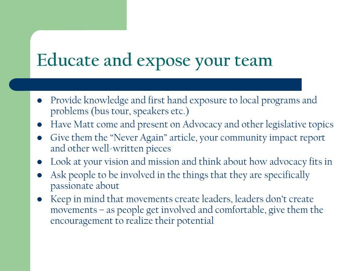 Educate and expose your team