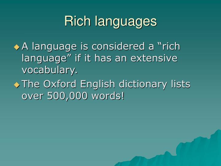 Rich languages