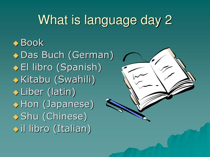 What is language day 2