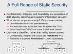 a full range of static security