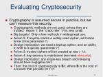 evaluating cryptosecurity
