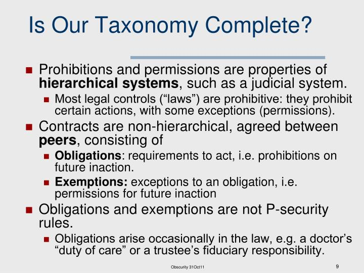 Is Our Taxonomy Complete?