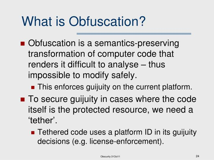 What is Obfuscation?