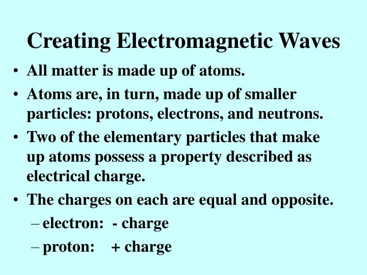 Creating Electromagnetic Waves
