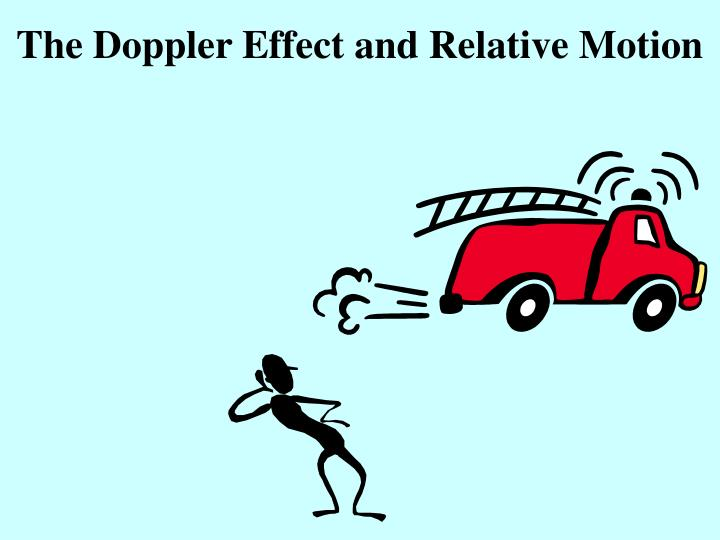 The Doppler Effect and Relative Motion