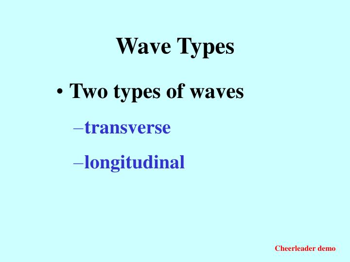 Wave Types