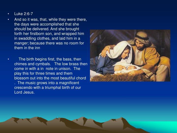 Luke 2:6-7