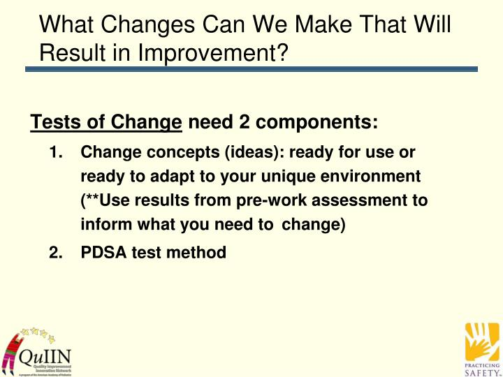 What Changes Can We Make That Will Result in Improvement?