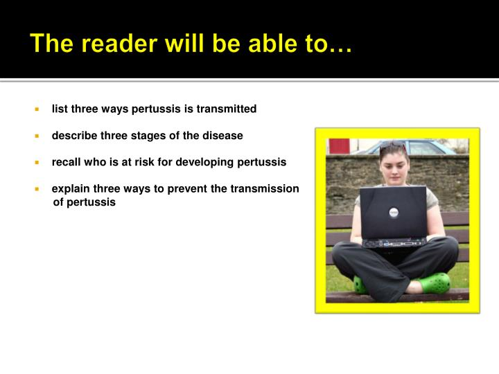 The reader will be able to