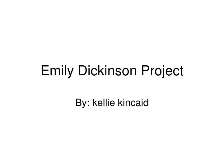 Emily Dickinson Project