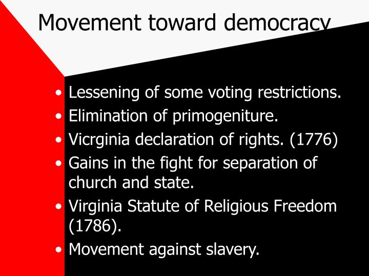 Movement toward democracy