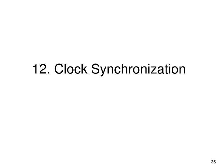 12. Clock Synchronization
