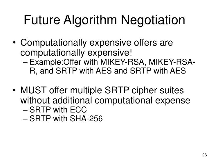 Future Algorithm Negotiation