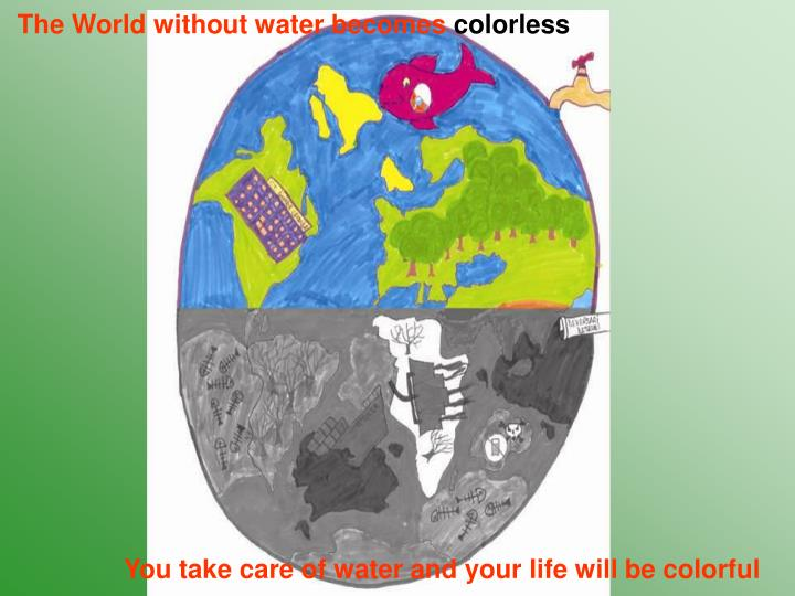 The World without water becomes