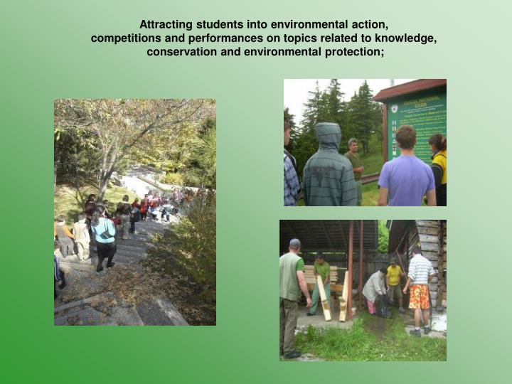 Attracting students into environmental action,
