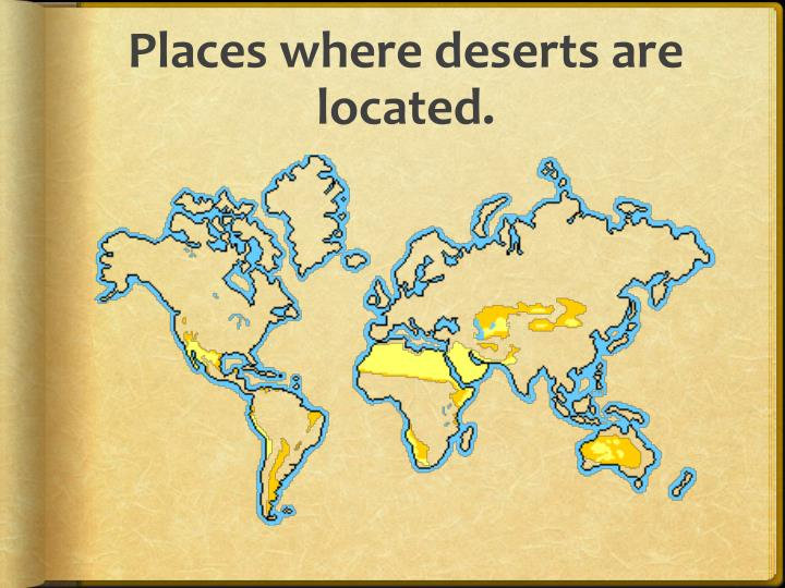 Places where deserts are located