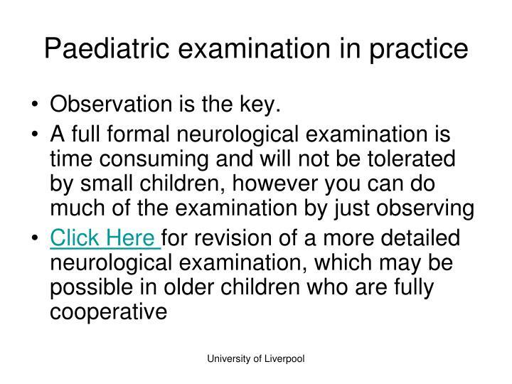Paediatric examination in practice
