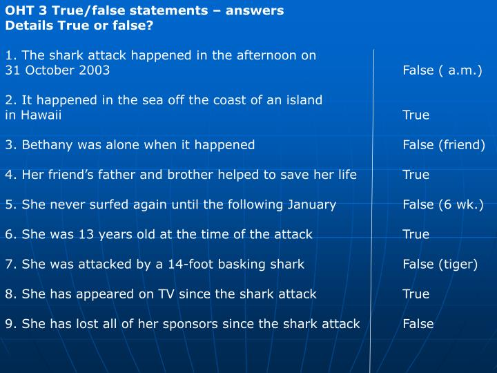 OHT 3 True/false statements – answers