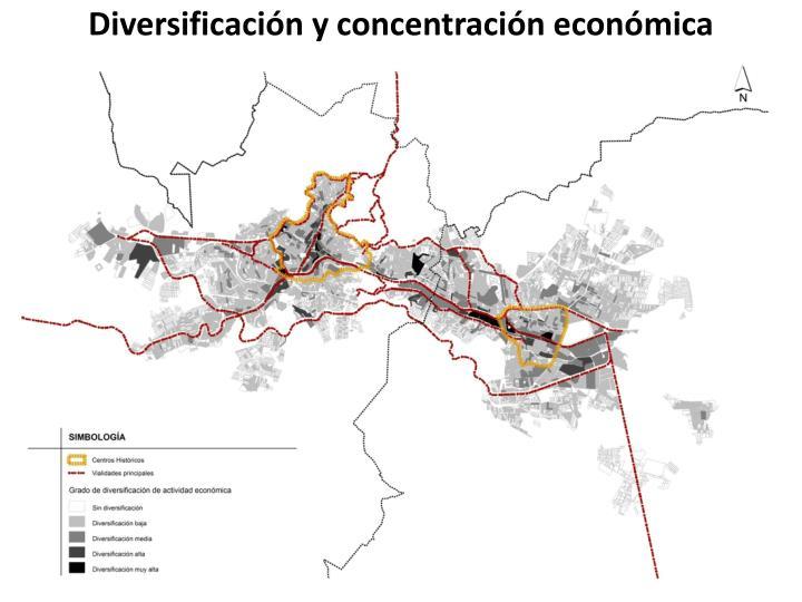Diversificación y concentración económica
