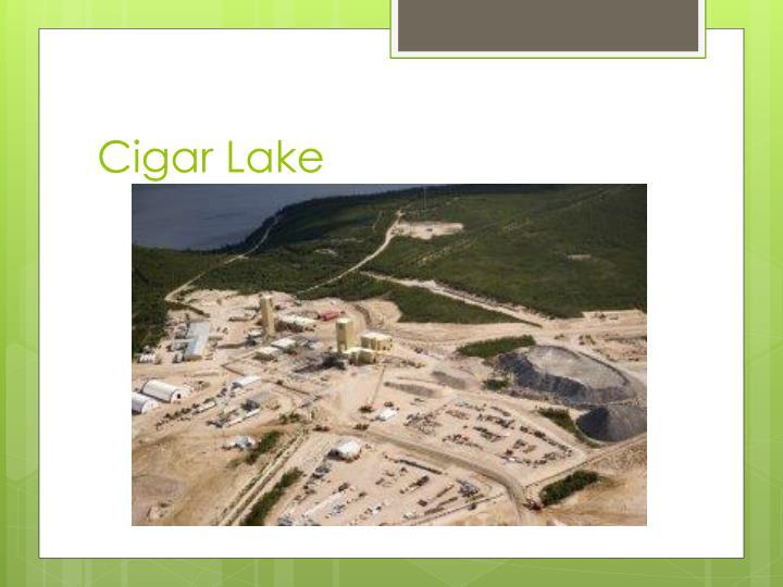 Cigar Lake