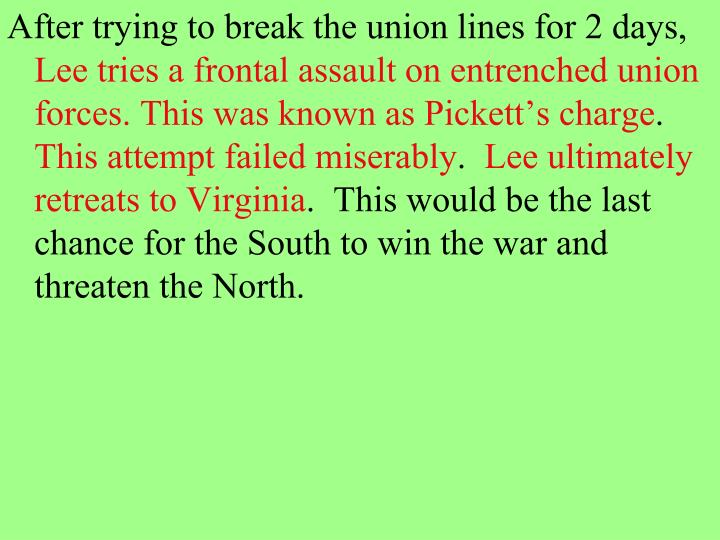 After trying to break the union lines for 2 days,