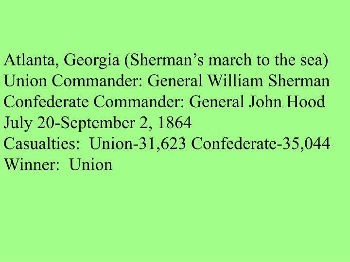 Atlanta, Georgia (Sherman's march to the sea)