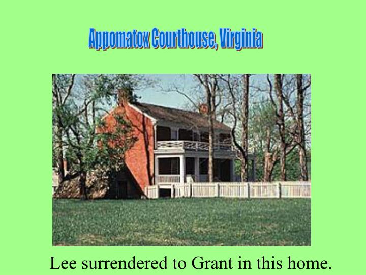Appomatox Courthouse, Virginia