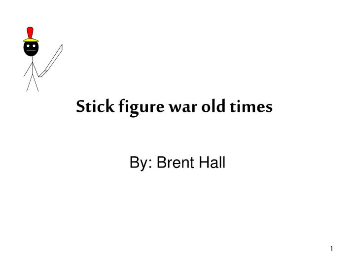 stick figure war old times