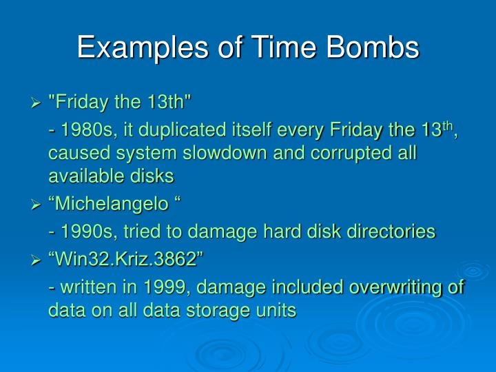 Examples of Time Bombs