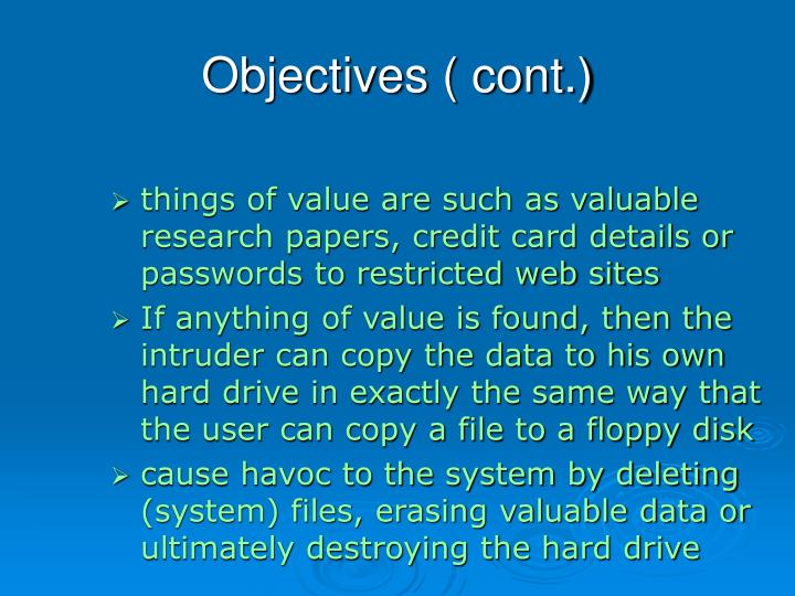 Objectives ( cont.)