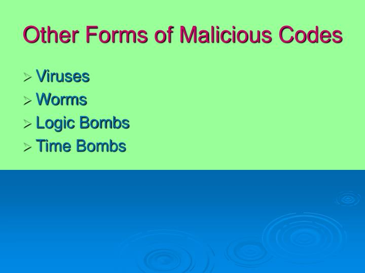 Other Forms of Malicious Codes