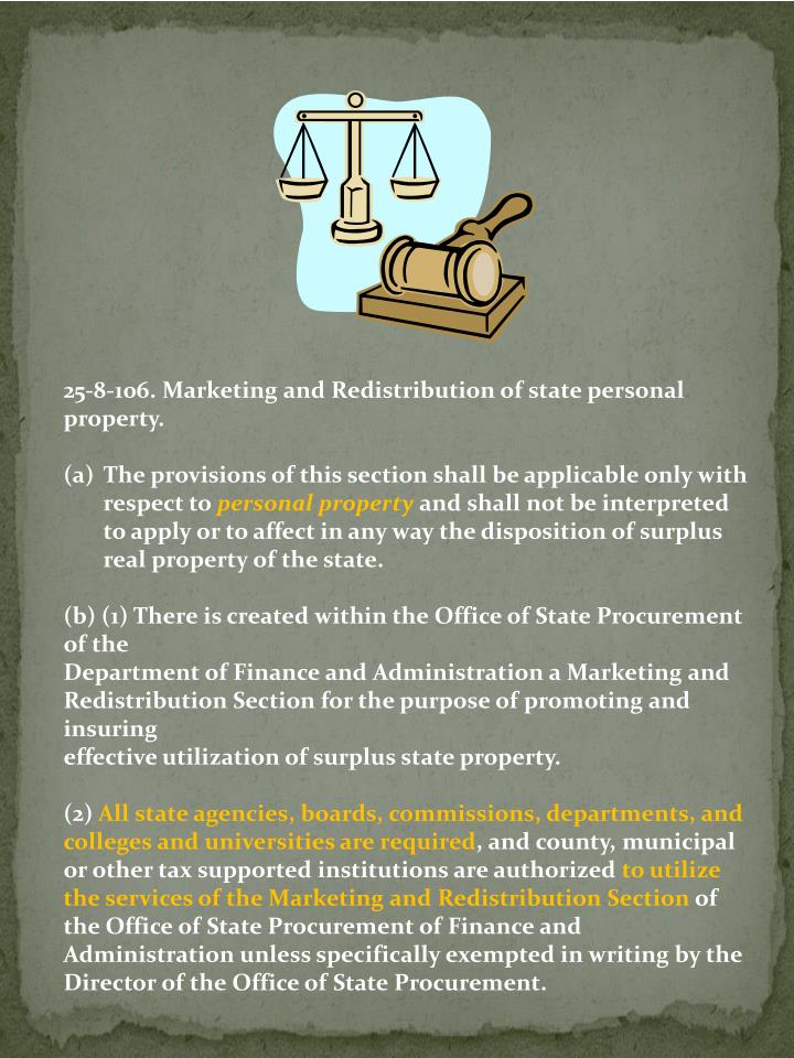 25-8-106. Marketing and Redistribution of state personal property