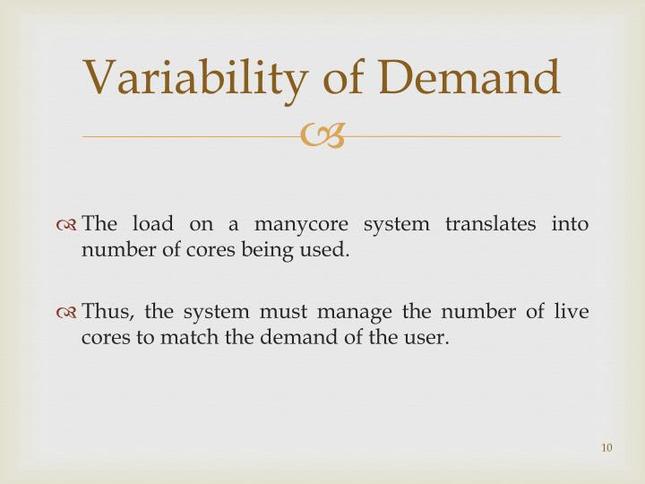 Variability of Demand