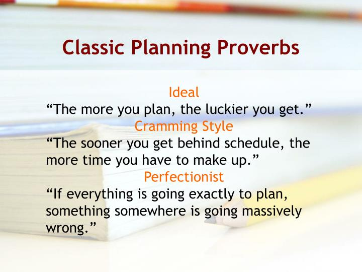 Classic Planning Proverbs