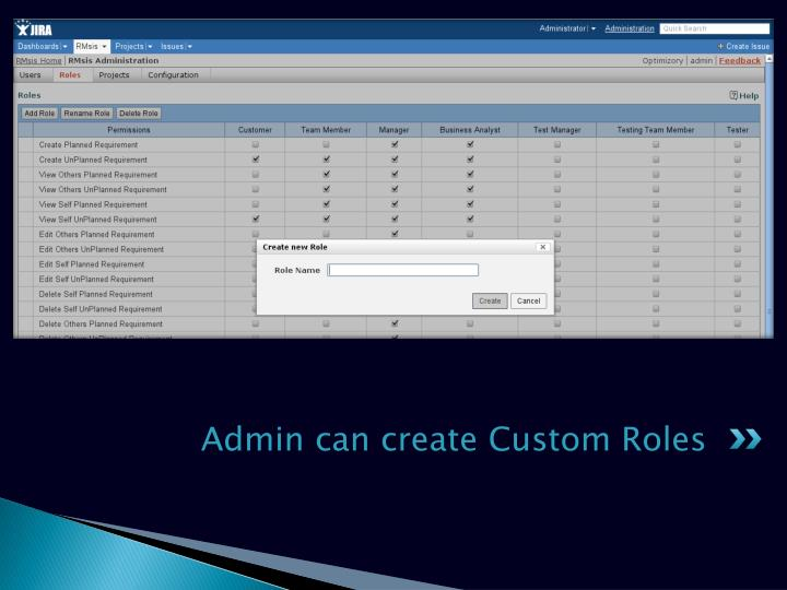 Admin can create Custom Roles