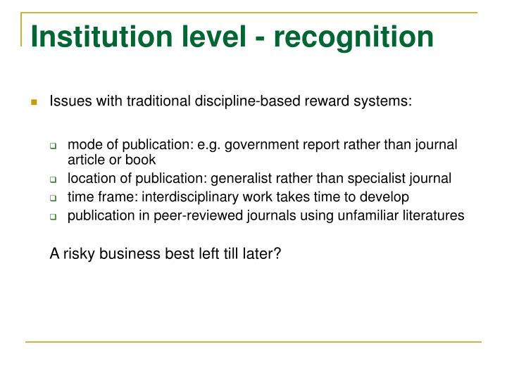 Institution level - recognition