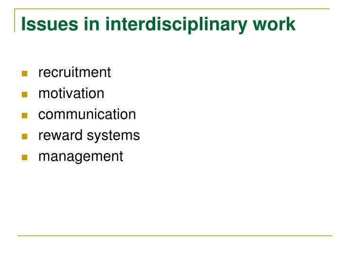 Issues in interdisciplinary work