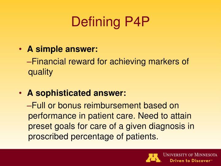 Defining P4P