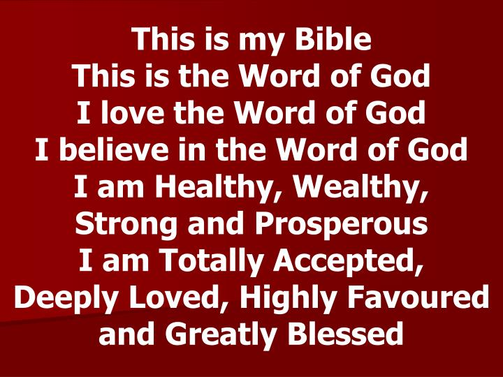 This is my Bible                               This is the Word of God              I love the Word ...