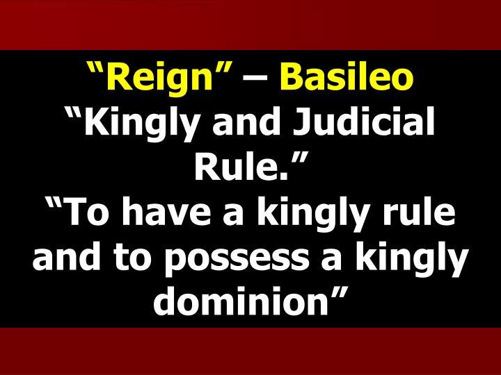 """""""Reign"""""""