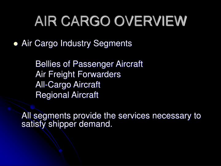 AIR CARGO OVERVIEW