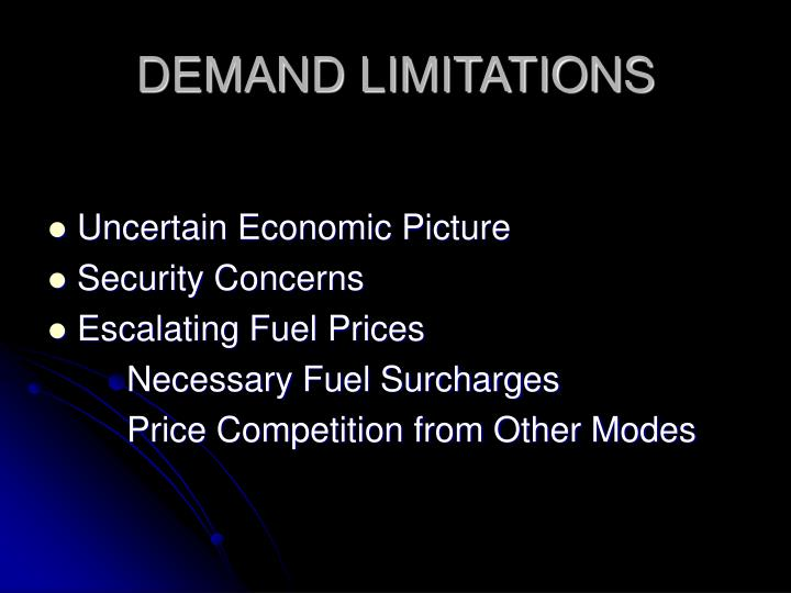 DEMAND LIMITATIONS
