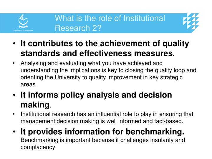 What is the role of Institutional Research 2?