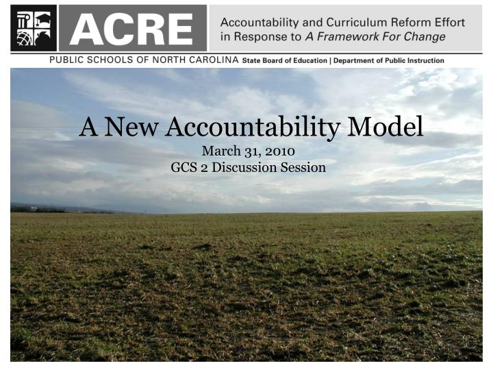 A New Accountability Model