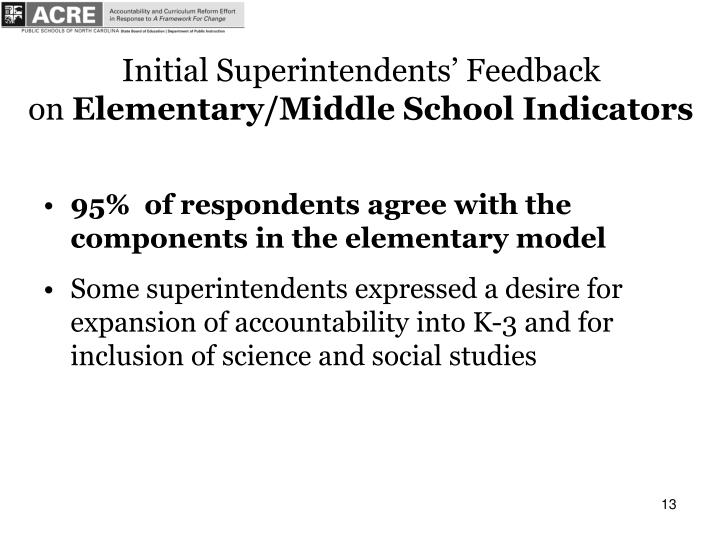 Initial Superintendents' Feedback