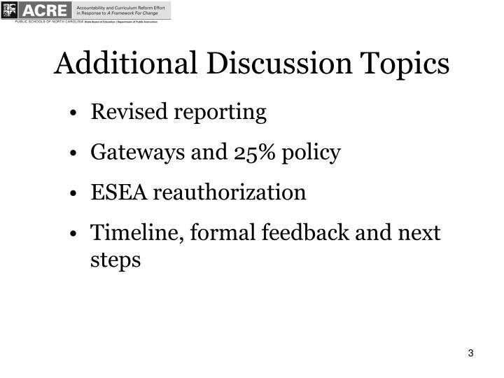 Additional Discussion Topics