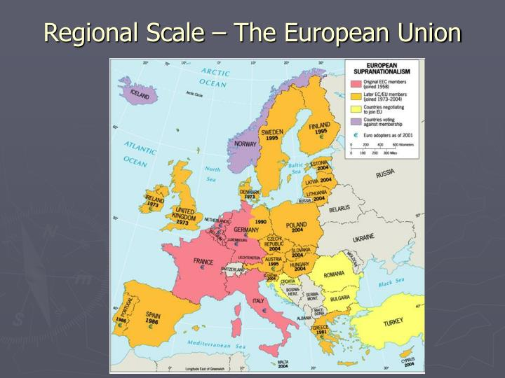 Regional Scale – The European Union