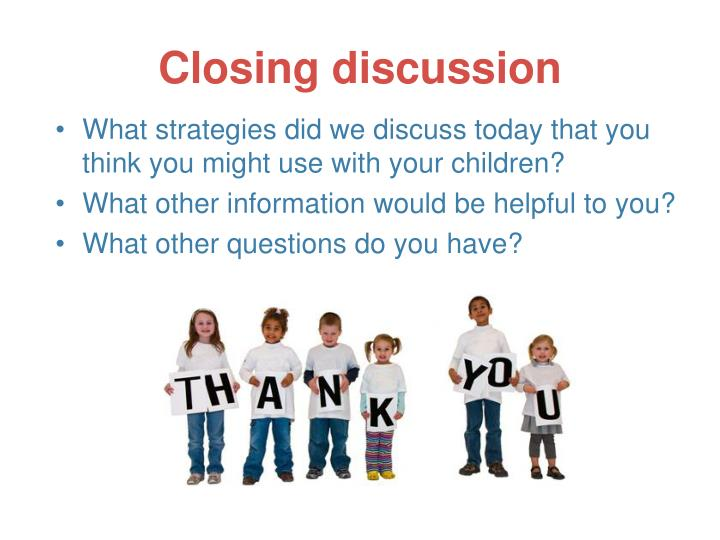 Closing discussion
