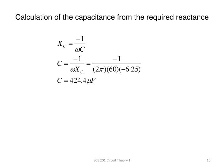 Calculation of the capacitance from the required reactance