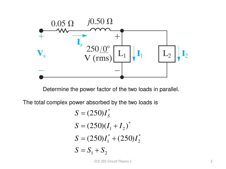 Determine the power factor of the two loads in parallel.